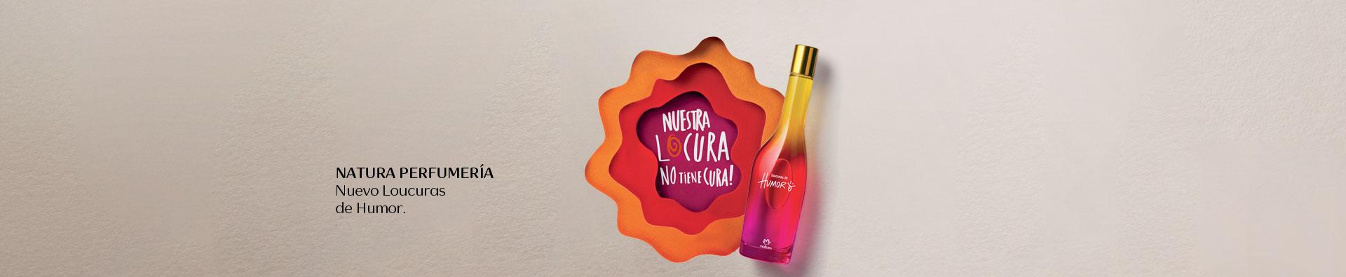 Perfumería Natura. Nuevo Loucuras de Humor